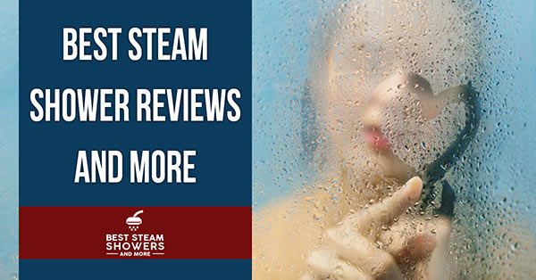 Best Steam Shower Reviews Banner